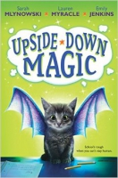 Upside-Down Magic (Book #1)